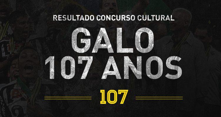 Resultado Concurso Cultural Galo 107 anos